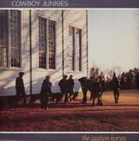 Gramofonska ploča Cowboy Junkies The Caution Horses PL90450, stanje ploče je 7/10