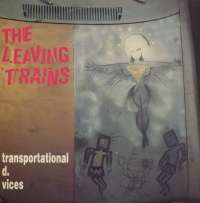 Gramofonska ploča Leaving Trains Transportational D. Vices SST 221, stanje ploče je 9/10
