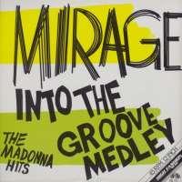 Gramofonska ploča Mirage Into The Groove Medley - The Madonna Hits MS 192, stanje ploče je 10/10