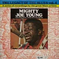 Gramofonska ploča Mighty Joe Young The Legacy Of The Blues Vol. 4 2222531, stanje ploče je 10/10