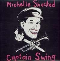 Gramofonska ploča Michelle Shocked Captain Swing 221244, stanje ploče je 10/10