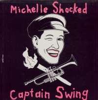 Gramofonska ploča Michelle Shocked Captain Swing 838 878-1, stanje ploče je 10/10