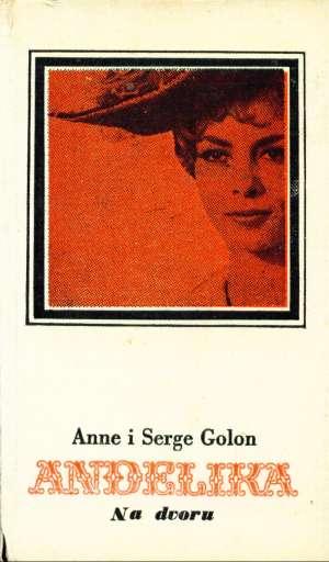 Anđelika na dvoru 3 Golon Anne I Serge tvrdi uvez