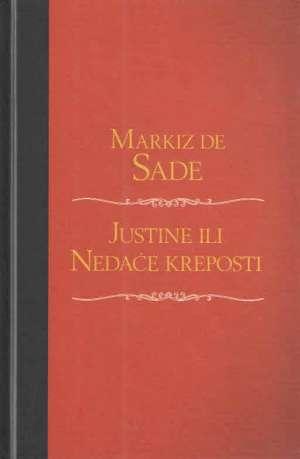 Sade Markiz De - Justine ili nedaće kreposti
