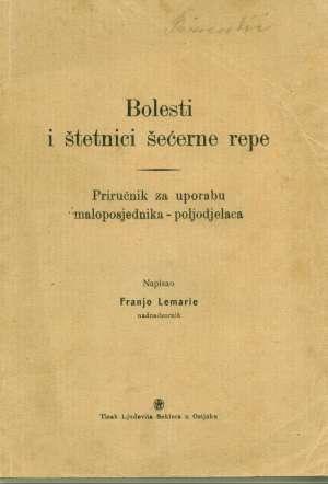 Franjo Lemarie - Bolesti i štetnici šećerne repe