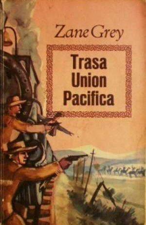 Trasa union pacifica Grey Zane meki uvez
