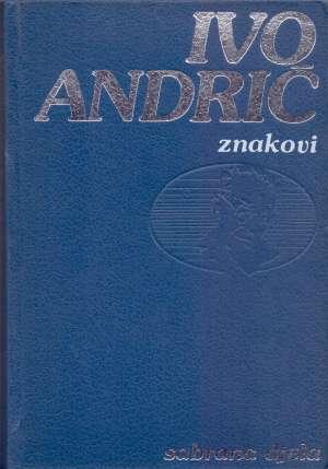 Andrić Ivo - Znakovi