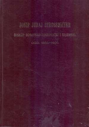 Josip Juraj Strossmayer G.a. tvrdi uvez