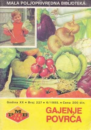 Jasnić, Miladinović, Ćirić - Gajenje povrća