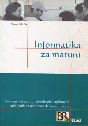 Informatika za maturu Vesna Skočir tvrdi uvez