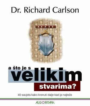 Richard Carlson - A što je s velikim stvarima