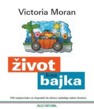 Victoria Moran - život kao bajka