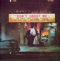 Gramofonska ploča Elton John Dont Shoot Me Im Only The Piano Player PRICE 105, stanje ploče je 10/10