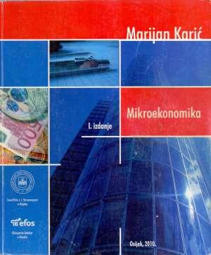 Mikroekonomika - dotiskano prvo izdanje Marijan Karić meki uvez