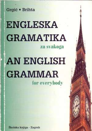 Grgić, Brihta - Engleska gramatika za svakoga