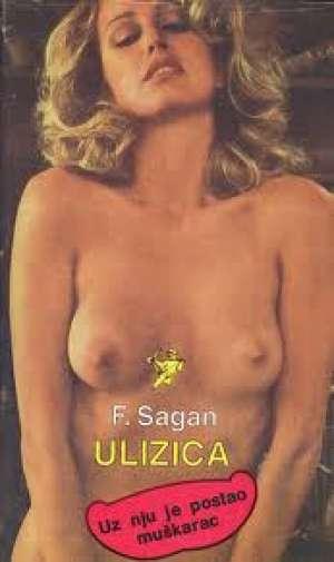 Ulizica Sagan Francoise tvrdi uvez
