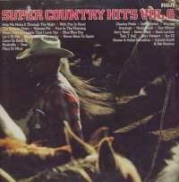 Gramofonska ploča Razni Izvođači (Super Country Hits Vol. 6) Super Country Hits Vol. 6 CL 42849, stanje ploče je 8/10