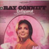 Gramofonska ploča Ray Conniff Ray Conniff En Espanol! The Ray Conniff Singers Sing It In Spanish CS 9408, stanje ploče je 9/10