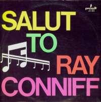 Gramofonska ploča Ray Conniff Salut To Ray Conniff SXL 0854, stanje ploče je 10/10