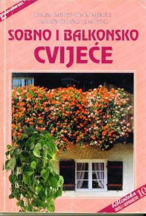 Sobno i balkonsko cvijeće Ksenija Karlović, Neda Pagliarini, Antonija Vrdoljak, Ines Vršek meki uvez