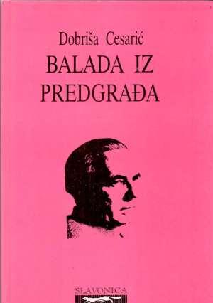 Balada iz predgrađa Cesarić Dobriša tvrdi uvez