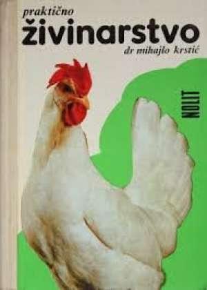 Praktično živinarstvo Mihajlo Krstić tvrdi uvez
