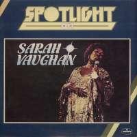 Gramofonska ploča Sarah Vaughan Spotlight On Sarah Vaughan LP 4378, stanje ploče je 10/10