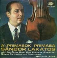 Gramofonska ploča Sándor Lakatos A Primások Primása LPX 10117, stanje ploče je 10/10