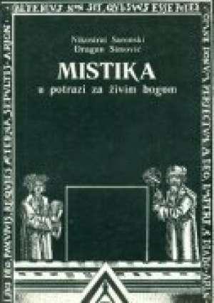 Mistika - U potrazi za živim Bogom Nikostrat Saronski, Dragan Simović meki uvez