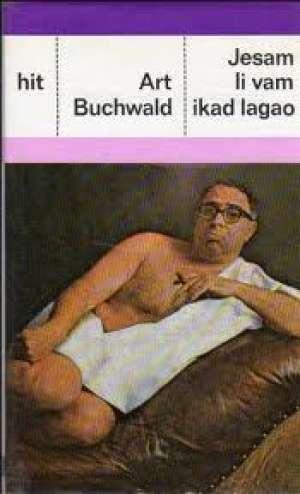 Jesam li vam ikad lagao Buchwald Art tvrdi uvez