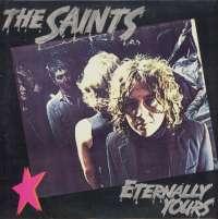Gramofonska ploča Saints Eternally Yours LSHAR 73080, stanje ploče je 8/10