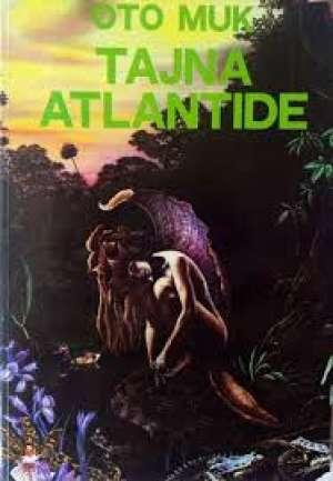 Oto Muk - Tajna Atlantide