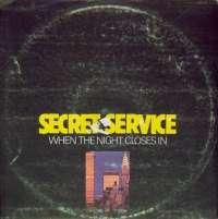 Gramofonska ploča Secret Service When The Night Closes In 2223465, stanje ploče je 9/10