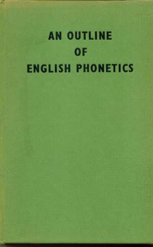 Daniel Jones - An outline of english phonetics