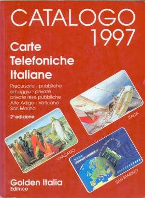 Carte telefoniche Italiane - Catalogo 1997 G.a. meki uvez