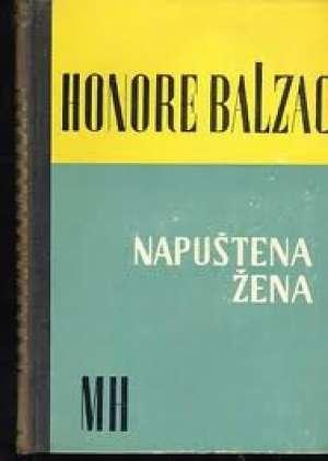 Balzac Honore De - Napuštena žena