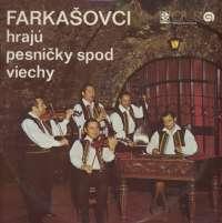 Gramofonska ploča Farkašovci Pešničky Spod Viechy 9117 0194, stanje ploče je 10/10