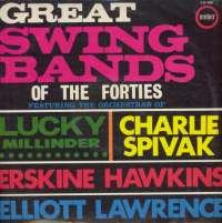 Gramofonska ploča Lucky Millinder / Charlie Spivak / Erskine Hawkins / Elliott Lawrence Great Swing Bands Of The Forties CJS 808, stanje ploče je 9/10