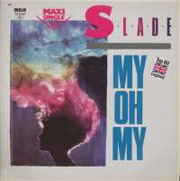 Gramofonska ploča Slade My Oh My PC 68120, stanje ploče je 8/10