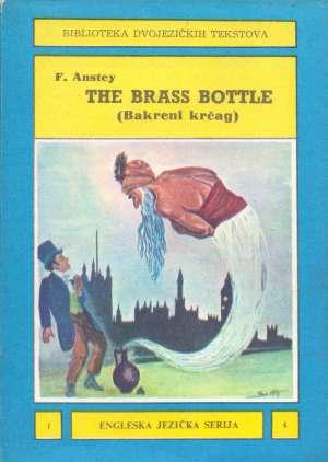 F. Anstey - Biblioteka dvojezičkih tekstova - the brass bottle (bakreni krčag)