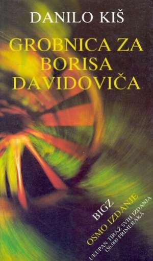 Kiš Danilo - Grobnica za Borisa Davidoviča