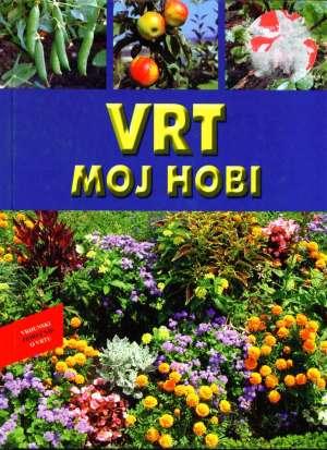 Martin Stangl - Vrt moj hobi