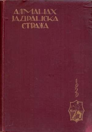 Almanah jadranska straža 1928/29. godina (ćirilica , latinica) S.a. tvrdi uvez