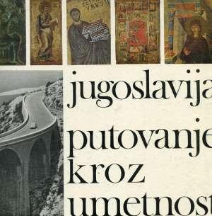 Miodrag Kolarić - Jugoslavija - putovanje kroz umetnost