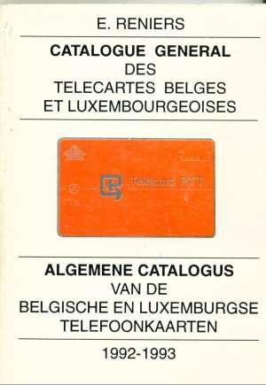 S.a. - Catalogue general des Telecartes Belges et Luxembourgeoises 1992-1993