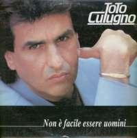 Gramofonska ploča Toto Cutugno Non È Facile Essere Uomini LP-7-1 2036783, stanje ploče je 10/10