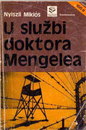 Nyisli Miklos U Službi Doktora Mengelea meki uvez