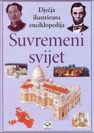 Dječja ilustrirana enciklopedija - suvremeni svijet G.A. tvrdi uvez