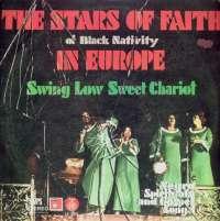 Gramofonska ploča Stars Of Faith Of Black Nativity In Europe - Sweet Low Sweet Chariot LP 5827, stanje ploče je 9/10