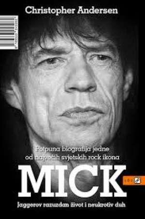 Christopher andersen Mick - Jaggerov Razuzdan život I Neukrotiv Duh meki uvez